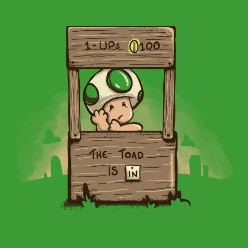 insanelygaming:  The Toad is in T-shirts available on ShirtPunch for $10.00 USD Created by Kevlar51