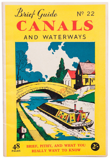 "brief guide to canals and waterways by maraid on Flickr.Great subtitle: ""brief, pithy, and what you really want to know""."