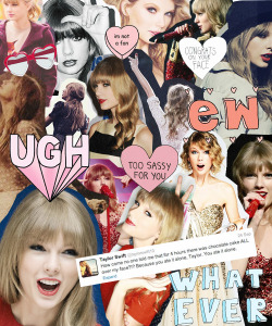 Who's Taylor Swift anyway? ew!