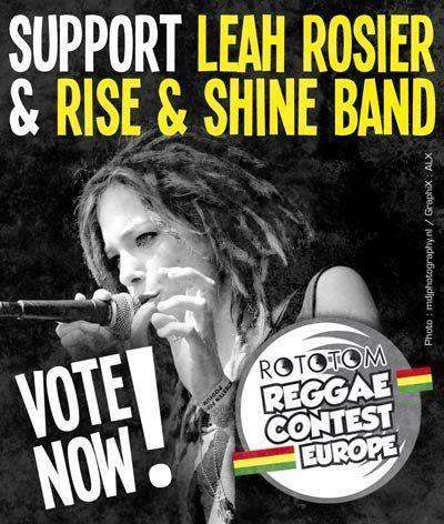 Support Leah Rosier + Rise & Shine Band in the European Reggae Contest! You can vote right here:  http://www.reggaecontest.com/bands/leahrosierbackedbyrise-shineband Thank you! Merci! (attention: after voting check your email to confirm your choice)