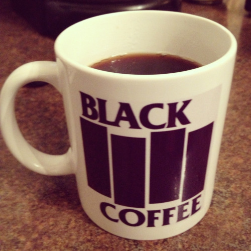 drinkin black coffee drinkin black coffee