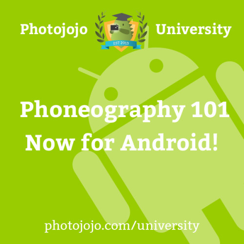 Hiya Android photographers. We have something just for you!It's our Phoneography 101 course on taking amazing pics with your phone, but you know, with all the secretz for Android phones. Let us know what ya think. Join Phoneography 101 for Android