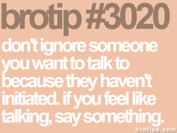 This is absolutely true, my mantra. If you wanna talk to her, just do it. Don't the be chump who backdoors it.