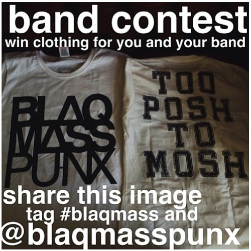 Everyone that's in a band, listen up! @blaqmasspunx is having a contest where you can win free shit! Follow the steps in the picture.  #tee #clothing #comp #competition #band #straightedge #urban #clothes #tshirt #brand #fashion