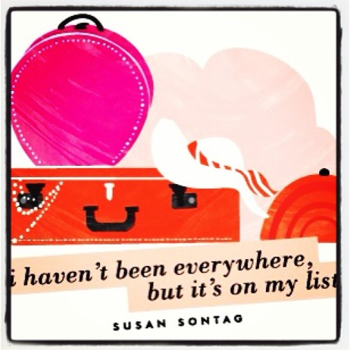 I haven't been everywhere, but it's on my list. - Susan Sontag #inspiration #typography #travel  (at 云上云源生态云南菜)