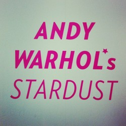 "ANDY WARHOL 's ""Stardust"" exhibition in Milano (at Museo del Novecento - Arengario)"
