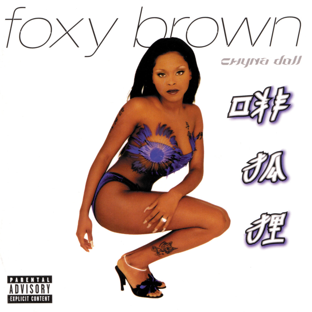 BACK IN THE DAY |1/26/99| Foxy Brown releases her second album, Chyna Doll, on Def Jam Records.