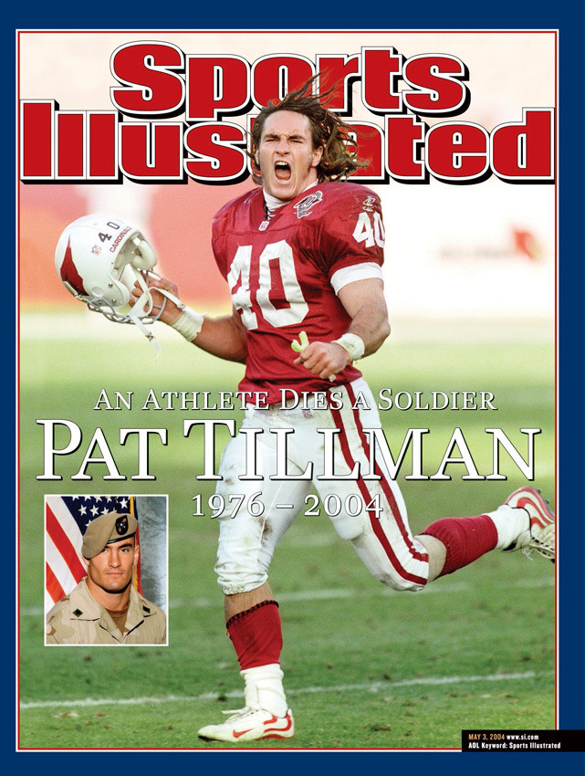 siphotos:  Pat Tillman, who died exactly nine years ago on Monday, appears on the cover of the May 3, 2004 issue of SI. Tillman famously left the NFL to serve overseas, where he was tragically killed. (Gene Lower/SI) SI VAULT: Even as a boy, Pat Tillman knew he was destined for great things (9.11.06)  Who remembers Pat Tillman? Reblog.