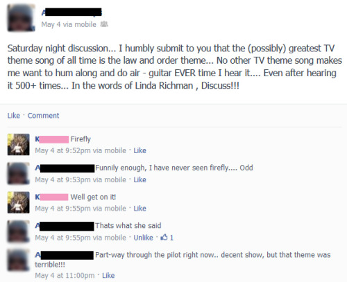 syfycity:  Had this conversation on Facebook…almost un-friended him  Firefly? Theme…terrible? Does not compute.