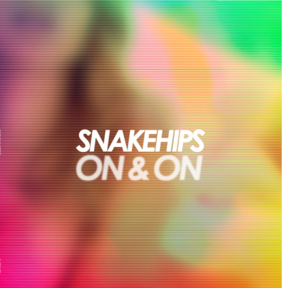Snakehips remix of Snakehips remix of Snakehips remix of Snakehips remix of Snakehips remix of Snakehips remix of Snakehips remix of Snakehips remix of Snakehips remix of Snakehips.