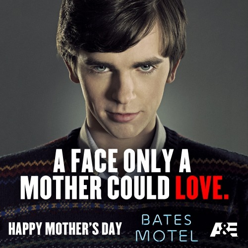 Happy Mother's Day Norma Bates.