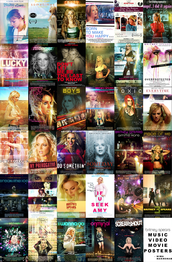 itsneemzbitch:  Britney Spears - The Music Video Movie Poster Collection - Designed by Nima Nakhshab  This is so good.