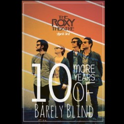 barelyblind:  We're playing the city of angels on April 3rd!!! @TheRoxy #hollywood #losangeles #theroxy #barelyblind #cityofangels