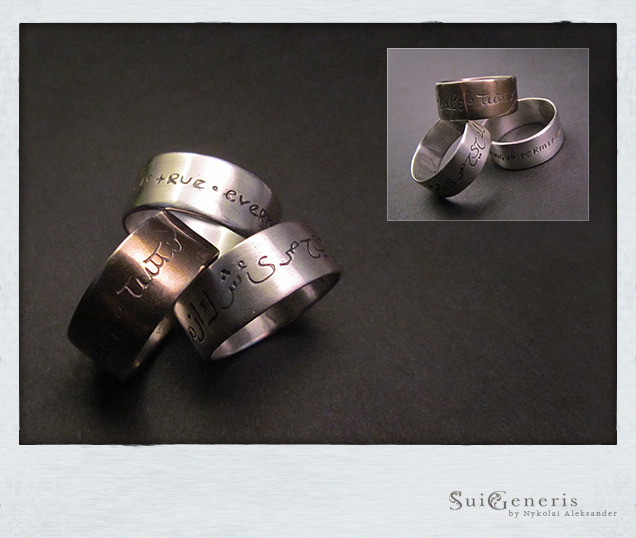 suigenerisgems:  Carved Assassins MottoSterling Silver ring with the motto 'Nothing is True - Everything is Permitted' in Arabic, Italian or English with brushed, mirror or patina finish.[ available ]