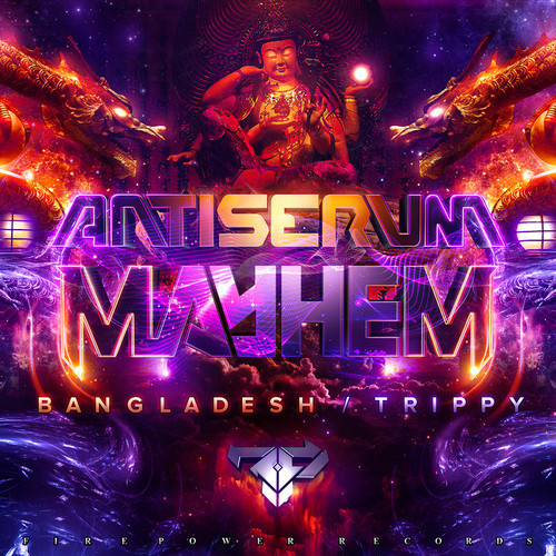 Mayhem x Antiserum - Bangladesh / Trippy  askmeaboutmymusic