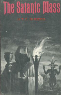 Satanic Mass H.T.F. Rhodes book cover