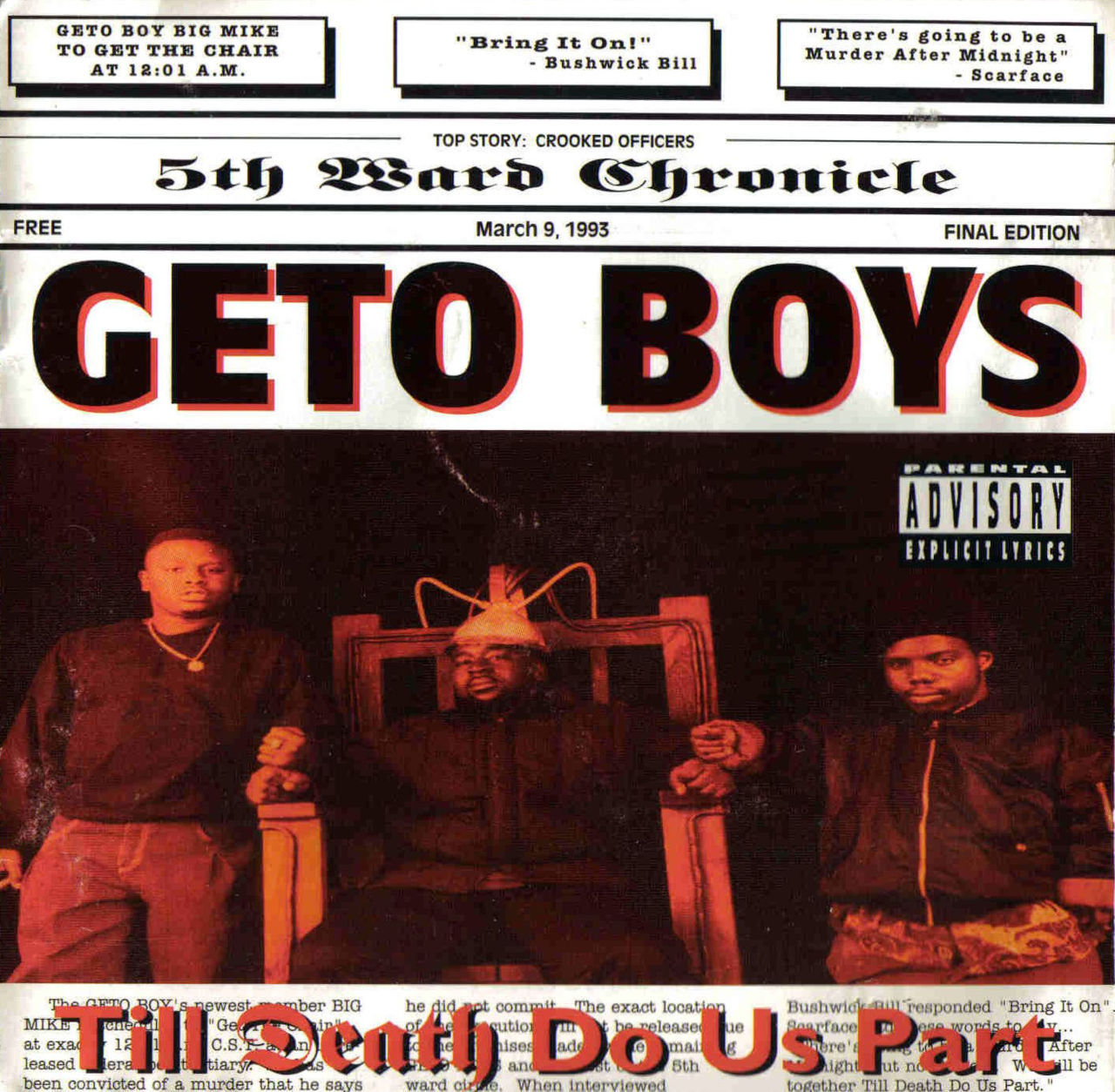 20 YEARS AGO TODAY |3/19/93| Geto Boys released their fifth studio album, Til Death Do Us Part, through Rap-A-Lot Records