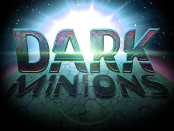 About Dark Minions: