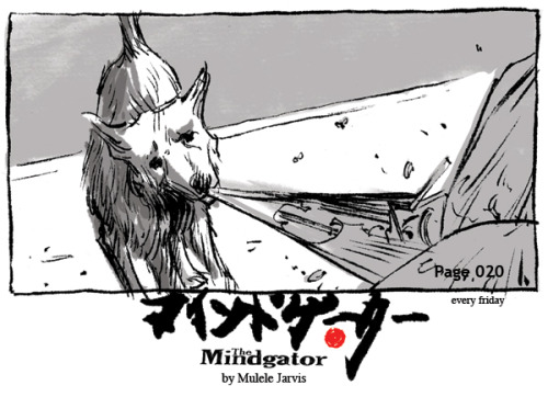 woof-woof! The Mindgator is a weekly Sci-fi Adventure comic written and drawn by Mulele Jarvis. Check it out HERE.