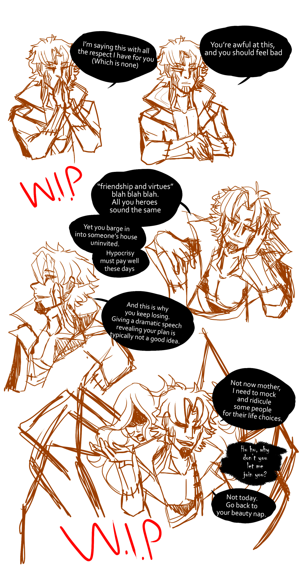 Doodled Jurou again, this time showcasing some of his sass. I'm not gonna finish this today, but wanted to share this WIPThe first panel is something he either says if someone is doing particularly bad hero-ing, or parenting. (he is a villain/antagonist, but has high standards for parenting given he is technically one himself and will absolutely maul an abusive parent and feed them to his mother's spirit)Second one is him getting a lil tired of the good guys all repeating themselves like a broken record. And barging into his house uninvited, how rudeThird is him roasting fellow villains for doing the most obvious stupid thing that typically leads to their loss.Fourth is Jurou and his mother having a brief conversation in-between him sassing someone out #lumis chaotic creations  #my wip art #Jurou Hasegawa#Araknos#my oc #my oc art #sketch#sketch doodle#comic strip #Work in process  #work in progress #Sassy boi#messy sketch