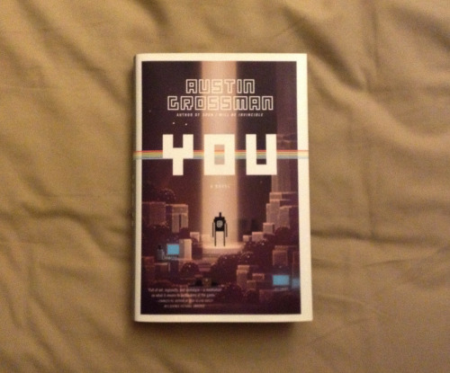 "Started reading ""You"" by Austin Grossman last night and without noticing it, I didn't stop reading until I was pass chapter 10. So far it's a really fun book that is touching on a lot of stuff that I'm going through now that I'm close to graduating university. Plus it's one of those perfect books for people who love video games."