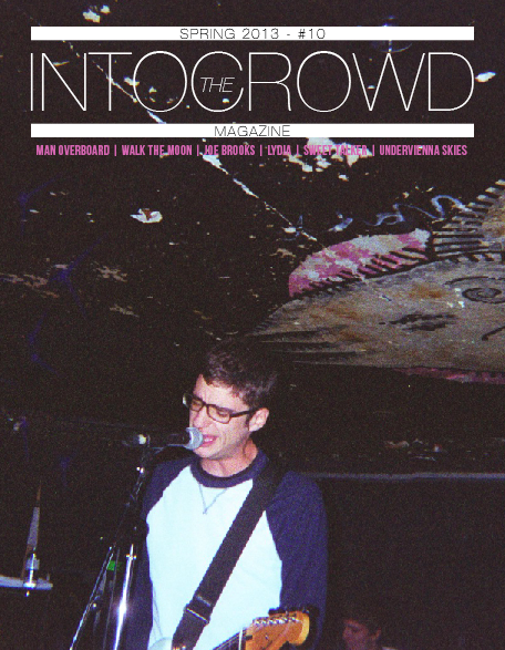 angelawinnie:  Check out Into The Crowd new issue man with Man Overboard on cover (photo courtesy of Pauline) also there's Walk The Moon, Lydia, Sweet Talker, Joe Brooks and many many many more. Click here to read it.