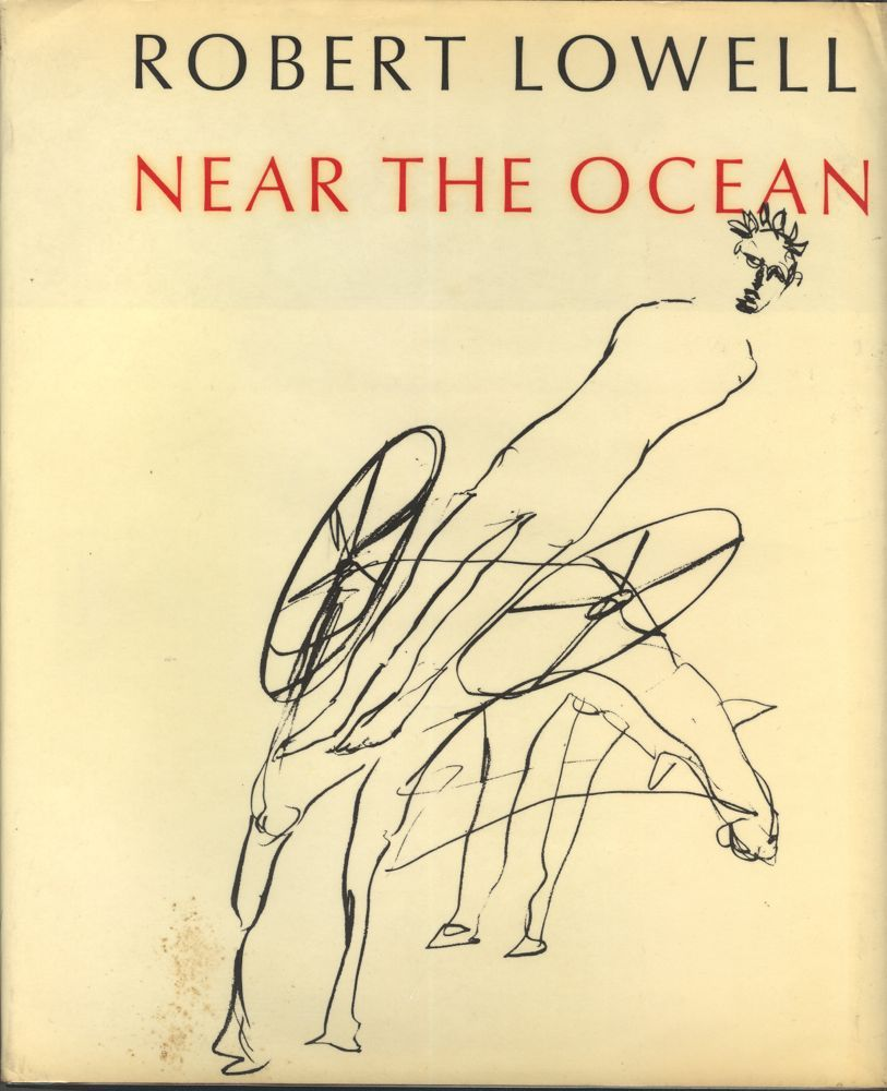 Rober Lowell- Near the Ocean, cover drawing by Sidney Nolan