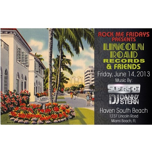 Excited for 1st @LincolnRoadRec & Friends party! 6/14 @HavenSouthBeach w/ @djdannystern!