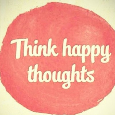 Think #happy thoughts! #positive #inspire #happiness
