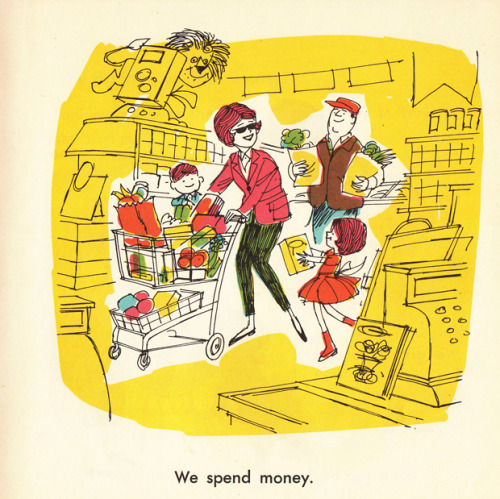 These  1960s illustrations about money are incredible.  I want to build a financial brand inspired by this look. Seriously. (via How People Earn and Use Money: Vibrant Vintage Illustrations from 1968 | Brain Pickings)