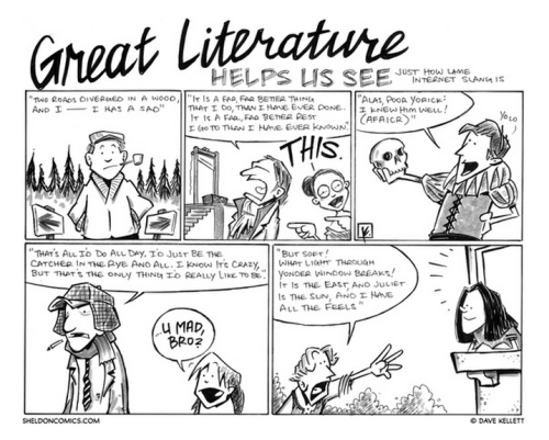 yellhuntley:  http://www.sheldoncomics.com Great Literature meets internet lingo