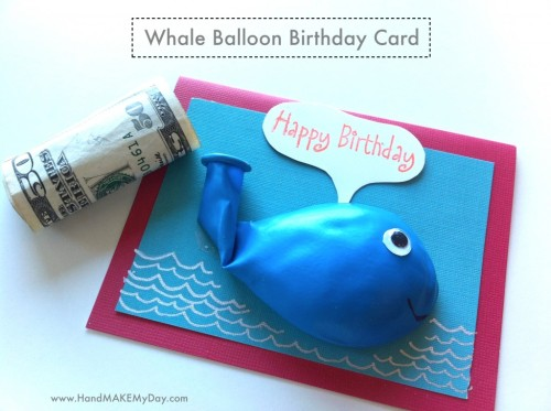 crankycrafter:  DIY Birthday Whale Balloon Money Card Tutorial for kids… and Adults. http://handmakemyday.com/2011/11/09/he-made-a-whale-birthday-balloon-card/  rainbowsandunicornscrafts: just put the money in the balloon. The recipient blows up the balloon and pops it to get the cash.