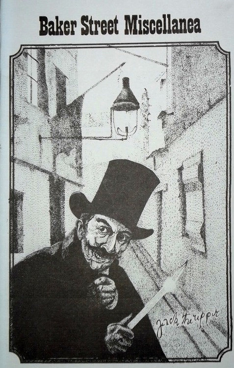Drawing of Jack the Ripper by Charles A. Meyer from the cover of Baker Street Miscellanea no. 55 Autumn 1988 (In his article The Second Most Dangerous Man in London in the same issue, Meyer claims that Jack the Ripper was Colonel Sebastian Moran.)