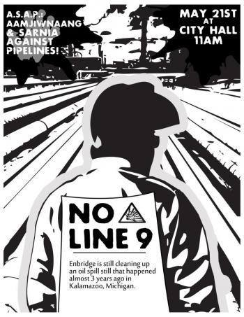 "Idle No More against the Tar Sands and Line 9 Reversal in Sarnia, ON!Rally and water ceremony beginning at 11 a.m at Sarnia City Hall (255 Christina N, Sarnia, ON N7T 5V4, Canada) March will end at the Best Western Guildwood Inn (1400 Venetian Blvd)Join us on Tuesday, May 21, for a family friendly rally and march through downtown Sarnia led by community members of Aamjiwnaang First Nation and ASAP (Aamjiwnaang + Sarnia Against Pipelines).Together we will demonstrate our opposition to Tar Sands development — including the Line 9 pipeline reversal — on the first day of an industry conference to be hosted here in Chemical Valley, called ""Bitumen — Adding Value: Canada's National Opportunity"" (May 2122 at Sarnia's Best Western Inn).Bringing together representatives from government, big oil, academia and co-opted labour unions, this conference aims to persuade its powerful attendees to invest in further developing the Tar Sands and turning the colonial state of Canada into a ""sustainable energy superpower"" (as boasted by the conference website,http://canadabitumen.com/ )We know their only ""sustainable"" goal is profit and we know what they will continue to sacrifice for this: the health of the land, water, and all life that gets in their way, from Alberta to Ontario and beyond. Facing even greater impact are the Indigenous communities living in close proximity to the Tar Sands, pipelines, and other industry sites.Aamjiwnaang is already affected by the processing plants currently operating in Chemical Valley, where the ""Bitumen — Adding Value"" conference will try to make its case for the necessity of increased Tar Sands production. But alternatives to this reliance on Tar Sands energy can and must be found.This conference is coming to Ontario amidst a rising tide of resistance to Tar Sands projects, particularly the reversal of Enbridge Inc.'s aging Line 9 pipeline. The plan to ship corrosive Tar Sands bitumen through Ontario, from Aamjiwnaang/Sarnia to Hamilton/Westover, will create the risk of catastrophic oil spills identical to the Enbridge pipeline rupture in 2010 which poisoned Michigan's Kalamazoo River.  We cannot let this happen again here!Join us in seizing this opportunity to demonstrate for these government and industry reps how we refuse to risk the health of our land, water, and lives for the sake of their profits.Bring your signs, banners, noisemakers, and more!Let this be a day they can't ignore!"