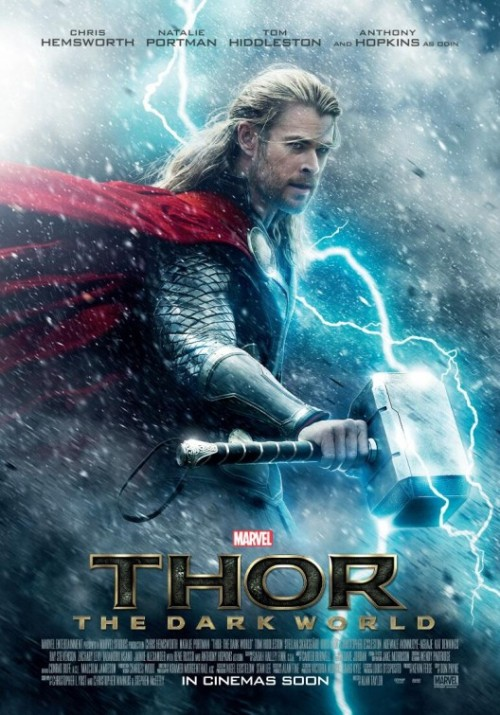'THOR: The Dark World' (2013) poster —  Chris Hemsworth, Natalie Portman, Anthony Hopkins, Tom Hiddleston …  Thor battles an ancient race of Dark Elves led by the vengeful Malekith who threatens to plunge the universe back into darkness after the events of The Avengers. -IMDb  Also stars: Kat Dennings, Ray Stevenson, Idris Elba, Zachary Levi, Stellan Skarsgård, Adewale Akinnuoye-Agbaje, & Christopher Eccleston.   NOV 8