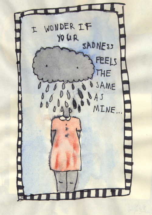 allmymetaphors:  do ya ever feel like your whole body is a rain cloud or is that just me?