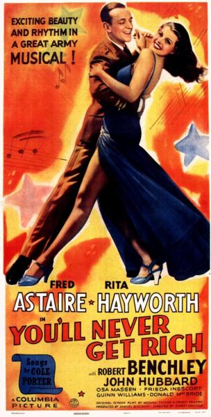 books0977:  Rita Hayworth and Fred Astaire dance in You'll Never Get Rich (1941).  After his wife discovers a telltale diamond bracelet, impresario Martin Cortland tries to show he's not chasing after showgirl Sheila Winthrop. Choreographer Robert Curtis gets caught in the middle of the boss's scheme. Army conscription offers Robert the perfect escape from his troubles- or does it?
