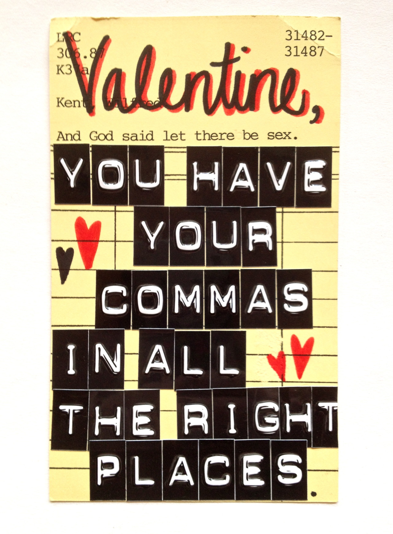 literarynerd:  Woo your Valentine with a cheeky library pick-up line.Made using vintage library check out cards.Set includes 8 different valentines. I was temporarily sold out but I have added another set with this beauty. Available in my Etsy shop.
