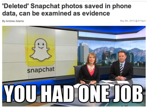 Snapchat - you had one job! ksl.com/?sid=25106057 — Jeff Rubin (@JeffRubinShow) May 9, 2013