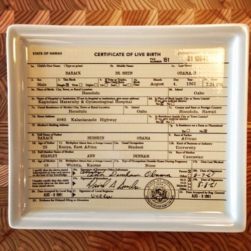 "For when you're having ""Birthers"" over. Obama Birth Certificate plate.   (at Hemingway And Pickett)"