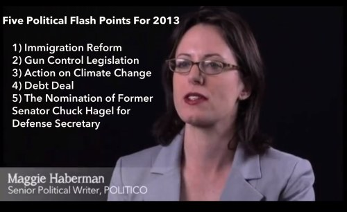Five Political Flash Points For 2013, from POLITICO's Maggie Haberman. Watch the video.