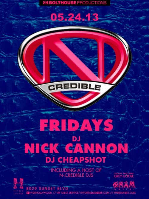 start your holiday weekend off right, meet us at @HydeSunset for #NCredible Fridays with the @SKAMartist fam!