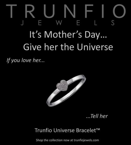 or Mother's Day Give Trunfio Jewels (via http://myemail.constantcontact.com/For-Mother-s-Day-Give-Trunfio-Jewels.html?soid=1101134548045&aid=e84YBpsw7rM)