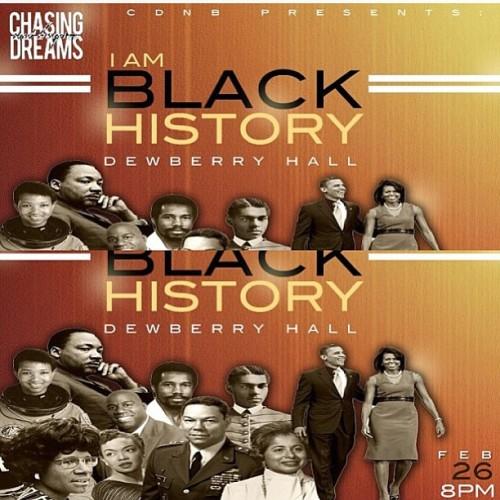 prettyessentialpoet:  Come support #CDNB & our babies celebrate Black History Month like never before. Give yourself a new outlook on Black History. WHEN: tomorrow night @ 8 WHERE: Dewberry Hall  @ichasedreams