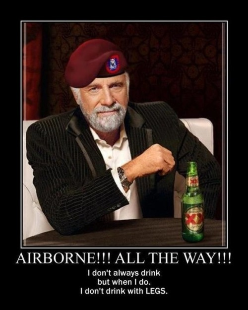 Hahahahaha I'm slightly biased.. can you tell ;)  AIRBORNE!