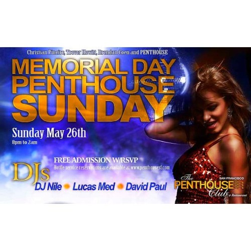 #MemorialDay #PenthouseSF Sunday! Free w/ #RSVP #KeyGirlsSF www.PenthouseSF.com (at Penthouse Club & Steakhouse)