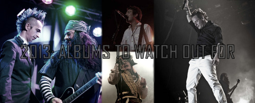 2013: Albums to watch out for. We rounded up a few albums that we're excited for in 2013 and had a little ramble! Did we miss any? Let us know!Read feature | Follow: TUMBLR | TWITTER | FACEBOOK | YOUTUBE