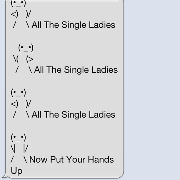 knikkifrankz:  All the single ladies!! Lmao