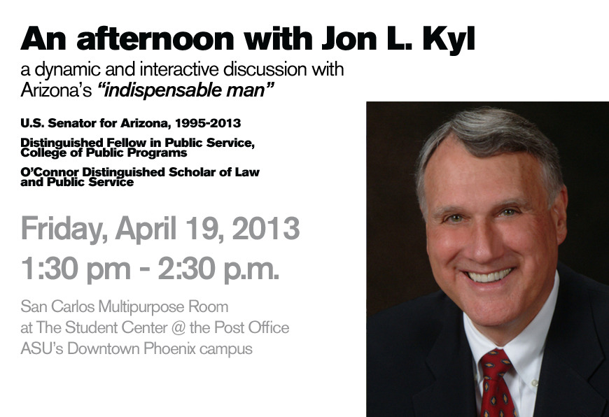 Don't miss former Senator Jon Kyl host an interactive discussion on politics and more, this Friday!