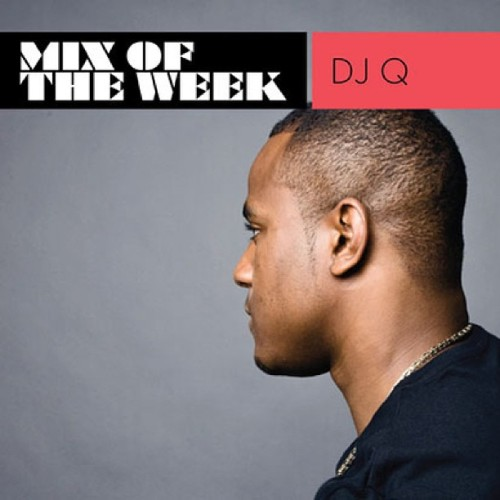 MIXMAG MIX OF THE WEEK!! http://www.mixmag.net/music/mix-of-the-week/mix-of-the-week-dj-q check it out, it's pretty decent if I do say so myself!